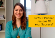 Is Your Partner Jealous Of Your Success?